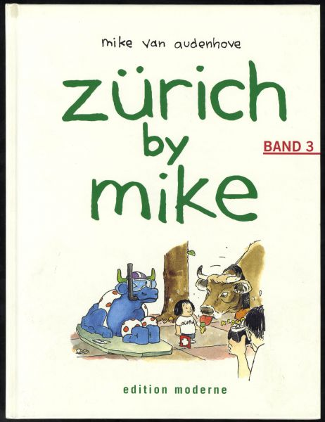Edition Moderne - Zürich by Mike Nr. 3 (HC)
