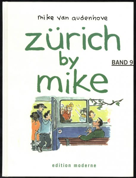 Edition Moderne - Zürich by Mike Nr. 9 (HC)