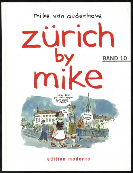 Edition Moderne - Zürich by Mike Nr. 10 (HC)