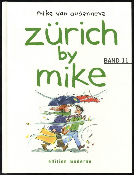 Edition Moderne - Zürich by Mike Nr. 11 (HC)