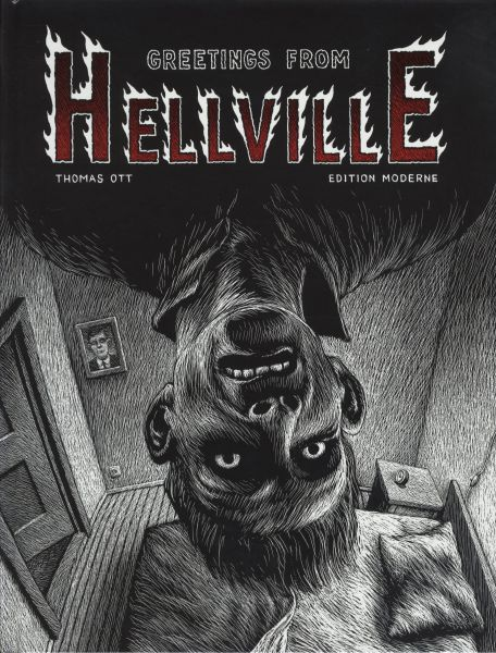 Edition Moderne - Greetings from Hellville (HC)