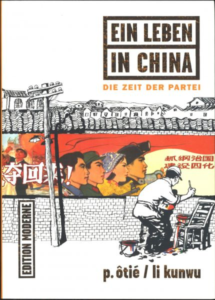 Edition Moderne - Ein Leben in China Nr.2 (SC)