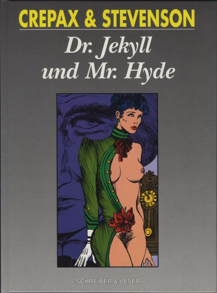 Dr. Jekyll & Mr. Hyde (HC, Crepax)