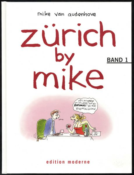 Edition Moderne - Zürich by Mike Nr. 1 (HC)