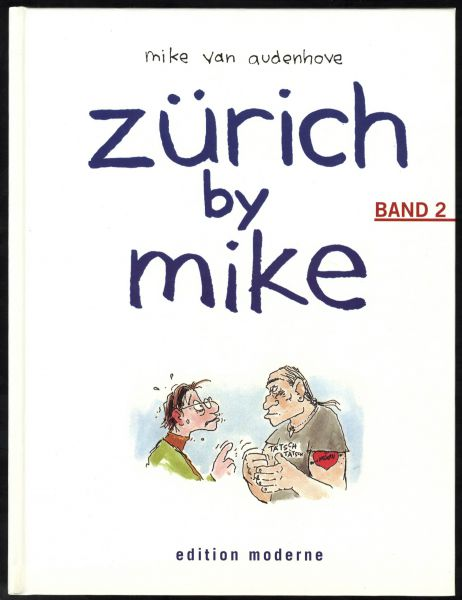 Edition Moderne - Zürich by Mike Nr. 2 (HC)